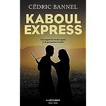 Kaboul Express (La bête noire) (French Edition)