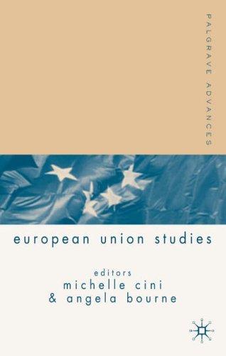 Palgrave Advances in European Union Studies Michelle Cini