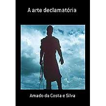 A Arte Declamatória (Portuguese Edition)