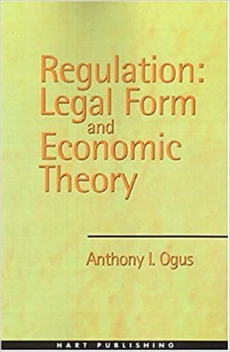 Regulation Legal Form And Economic Theory Anthony I Ogus - Legal form books