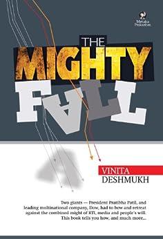 The Mighty Fall by [Deshmukh, Vinita]