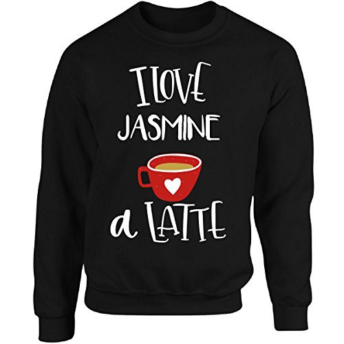 Valentines Day Coffee Design I Love Jasmine A Latte - Adult Sweatshirt L Black