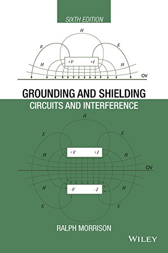 Grounding and Shielding: Circuits and Interference (Wiley - IEEE)
