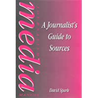 The Journalist's Guide to Sources (Focal Press Journalism)