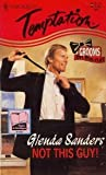 Not This Guy!, Glenda Sanders, 0373256477