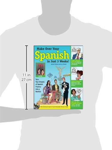 Make Over Your Spanish in Just 3 Weeks! with Audio CD: Turn Your Dreams of Spanish Fluency into a Reality! (Makeover Your Language in Just 3 Weeks)