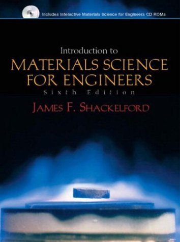 Introduction to Materials Science for Engineers (6th Edition)