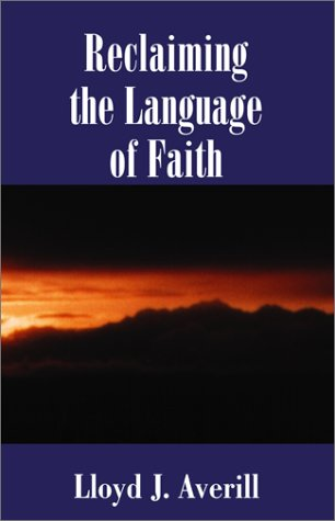 Reclaiming the Language of Faith by Xlibris Corp