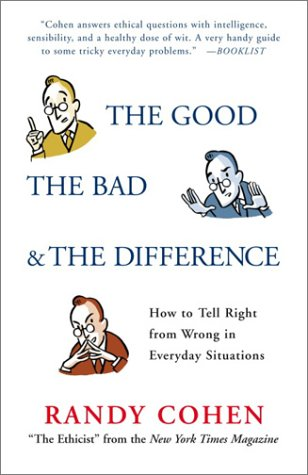 Download The Good, the Bad & the Difference: How to Tell the Right From Wrong in Everyday Situations ePub fb2 book