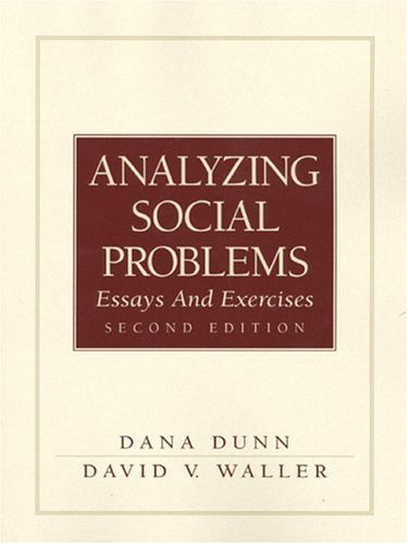 Analyzing Social Problems: Essays and Exercises (2nd Edition)