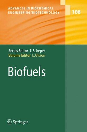 Biofuels (Advances in Biochemical Engineering/Biotechnology)