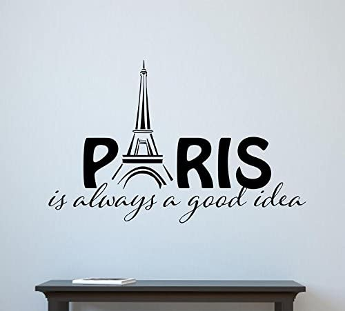 PARIS IS ALWAYS A GOOD IDEA Vinyl Wall Art Decal Decor Lettering Words Quote