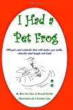 I Had a Pet Frog, Wan Yu Chao and Ronald Kerble, 0982713304