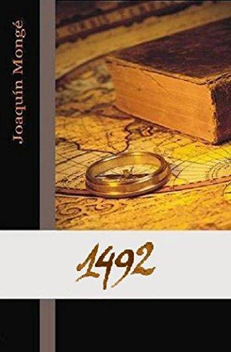 1492: Una Historia Alternativa del Descubrimiento de América (Spanish Edition) by [Monge