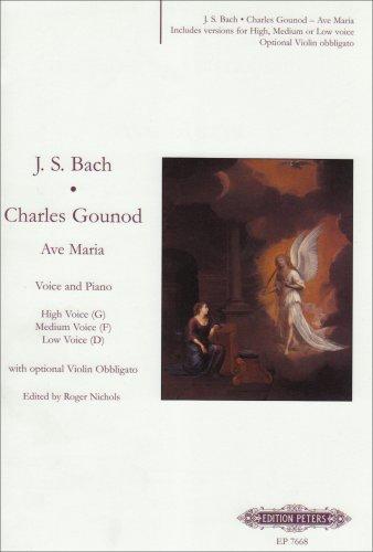 Ave Maria: für Singstimme und Klavier mit optionaler obligater Violine