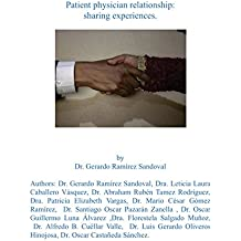 Patient Physician Relationship: Sharing Experiences
