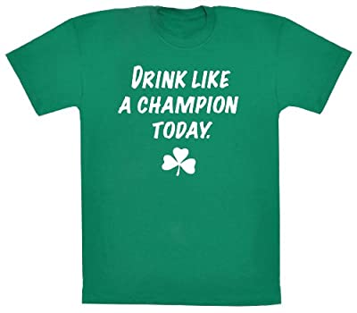 Strange Cargo Men's Drink Like A Champion Today Funny St Patrick's Day Irish T-shirt