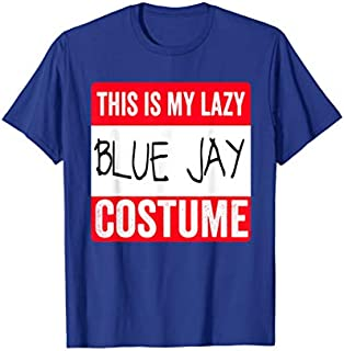 This is my lazy Blue Jay costume  Bird T-shirt | Size S - 5XL