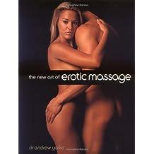 The New Art of Erotic Massage