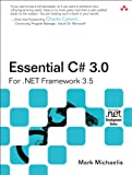 img - for Essential C# 3.0: For .NET Framework 3.5 (2nd Edition) book / textbook / text book