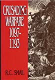 Book cover for Crusading Warfare 1097-1193