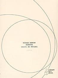 Rosetta, suivi de Philae par Nicolas Grenier
