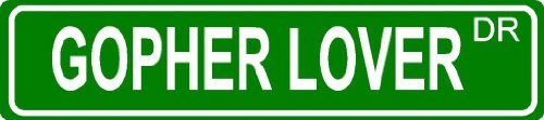 Gopher Lover Green 4  X 18 Aluminum Animal Novelty Street Sign Great For Indoor Or Outdoor Long Term Use