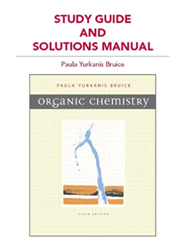 study guide and solutions manual for organic chemistry paula rh amazon ca Organic Chemistry Companion Site paula bruice organic chemistry 6th edition solutions manual pdf