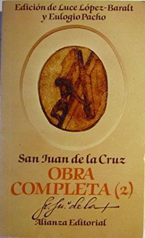 San Juan de La Cruz - Obra Completa T.2 (Spanish Edition) by Alianza