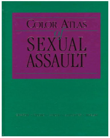 Color Atlas of Sexual Assault, 1e