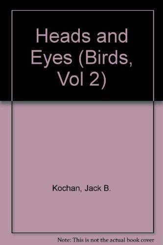 Birds: Heads & Eyes (Birds, Vol 2)