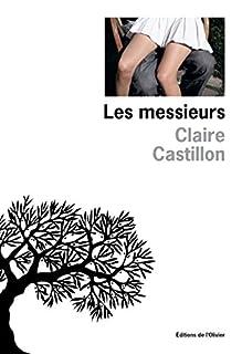 Les messieurs, Castillon, Claire