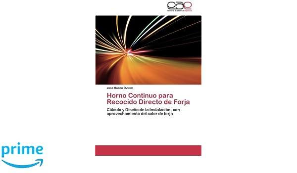 Horno Continuo para Recocido Directo de Forja: Cálculo y Diseño de ...
