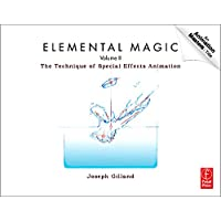 Elemental Magic, Volume II: The Technique of Special Effects Animation: 2