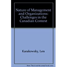 Nature of Management and Organizations: Challenges in the Canadian Context