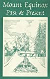 img - for Mount Equinox Past & Present book / textbook / text book
