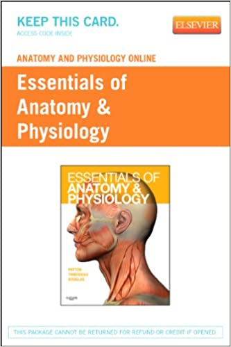Anatomy & Physiology Online for Essentials of Anatomy & Physiology ...