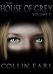 The House of Grey- Volume 2