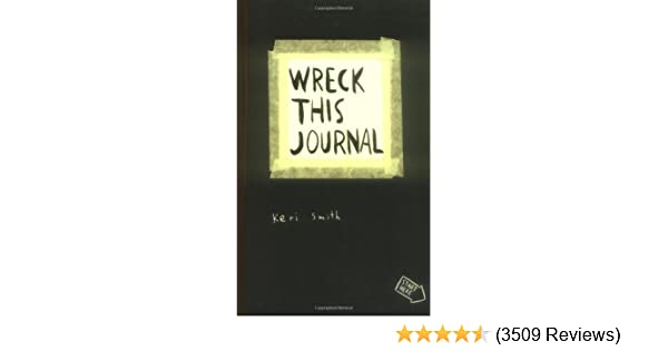 wreck this journal keri smith 9780399533464 amazon com books