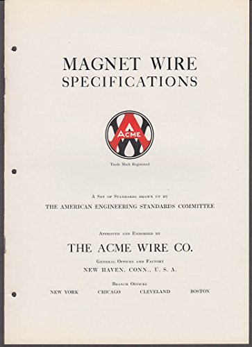 Wire Specifications Magnet (Magnet Wire Specifications Acme Wire manual 1935 New Haven CT)