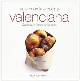 Gastronomia y cocina Valenciana (Italiano) (Sèrie 4): Amazon.es: Oriol Aleu Amat: Libros en idiomas extranjeros