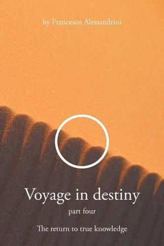 VOYAGE IN DESTINY