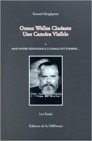 Téléchargement Orson Welles, cinéaste : une caméra visible, tome 1 pdf epub