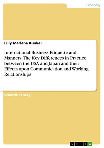 amazoncom international business etiquette and manners the key  international business etiquette and manners the key differences in  practice between the usa and japan