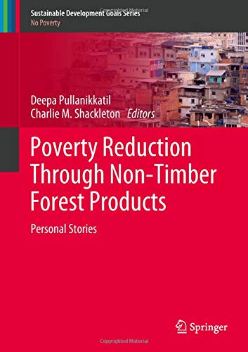 Poverty Reduction Through Non Timber Forest Products  Personal Stories  Sustainable Development Goals Series