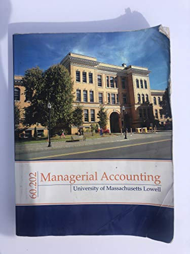 Managerial Accounting (University of Massachusetts Lowell, 60.202)