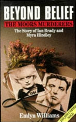 Book Beyond Belief: Moors Murders by Emlyn Williams (1969-02-01)