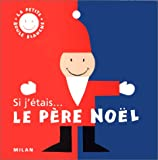img - for SI J'Etais Le Pere Noel (French Edition) book / textbook / text book