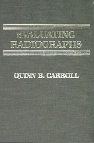 Evaluating Radiographs