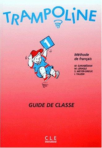 Trampoline 1 Classroom Guide (French Edition) pdf epub